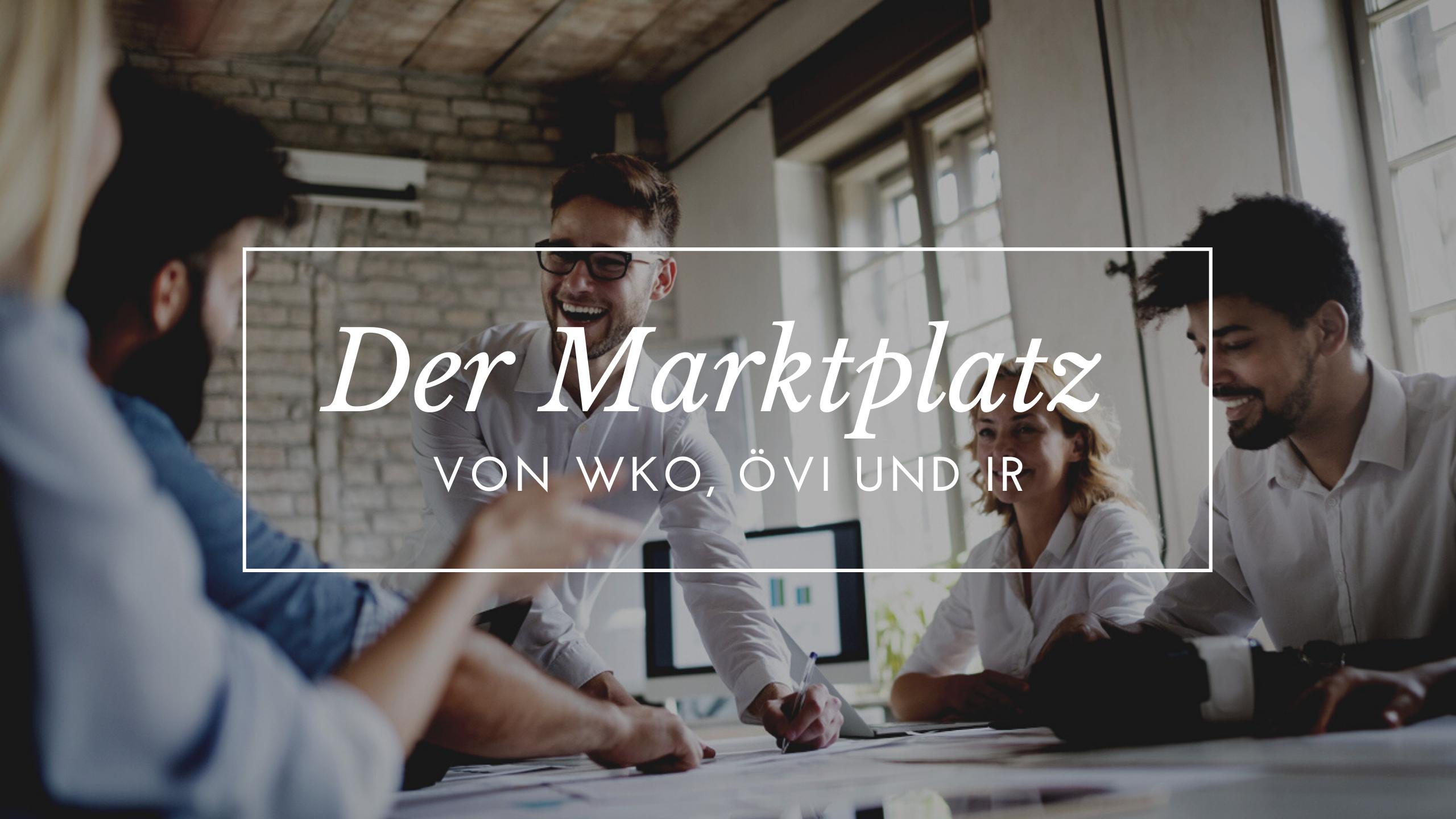 Der Marktplatz von WKO, ÖVI und Immobilienring